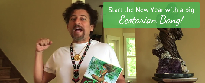 Start the New Year Off with a Big Ecotarian Bang!
